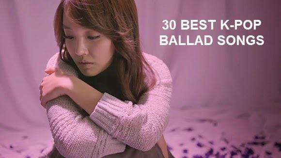 Best Korean/K-POP Sad/Ballad Songs