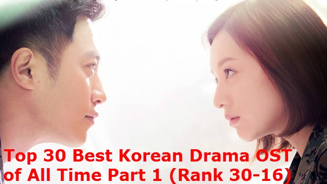 Best Korean Drama OST Songs of All Time Part 1 (2)