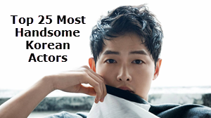 Hottest and Most Handsome Korean Actors of All Time