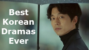 20 Best Korean Dramas Ever