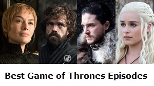 20 Game of thrones best episodes of all time