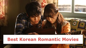 The Best Korean Romantic Movies